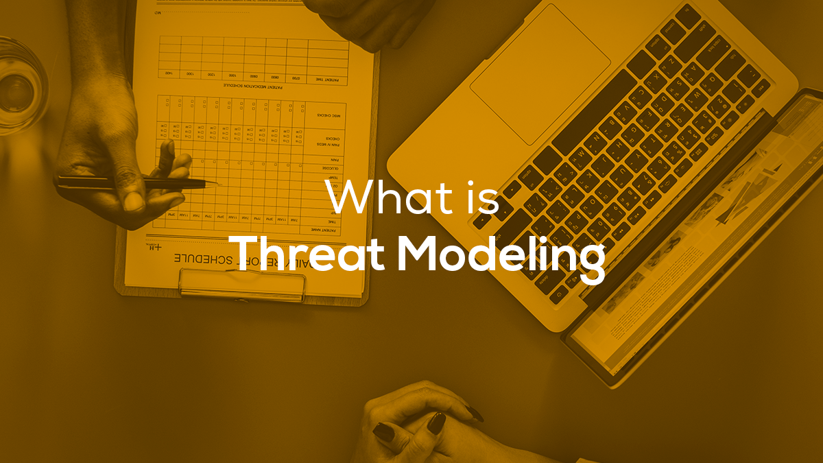 What Is Threat Modeling